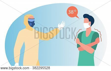Doctor In Protective Suit Helping Man With Fever. High Body Temperature Flat Vector Illustration. Il