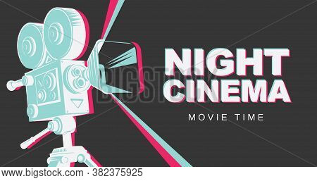 Night Cinema Concept Poster With Old Fashioned Movie Projector. Vector Illustration With Vintage Cam