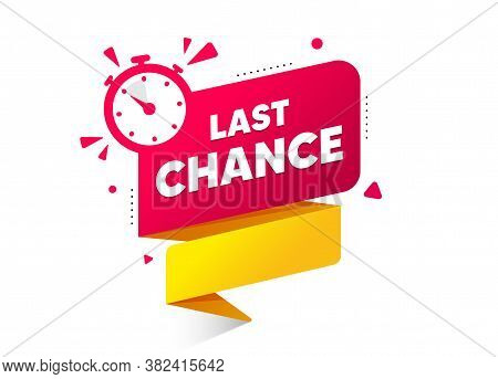 Last Chance Ribbon Banner With Timer Icon. Quality Web Element. Announcement Bubble For Promotion. L