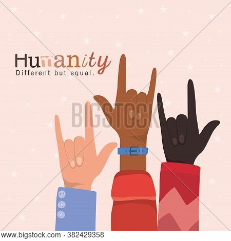 Humanity Different But Equal And Diversity Rock Hands Up Design, People Multiethnic Race And Communi