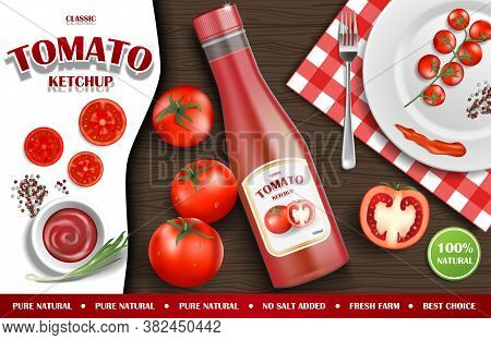 Tomato Ketchup Ads. Realistic Ketchup Sauce Bottle With Fresh Tomatoes And Plate On Wooden Backgroun