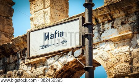 Street Sign The Direction Way To Mafia