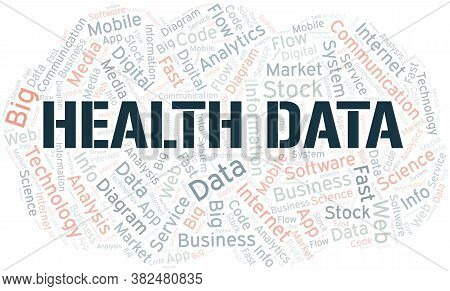 Health Data Vector Word Cloud, Made With The Text Only.