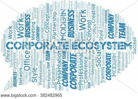 Corporate Ecosystem Vector Word Cloud, Made With The Text Only.