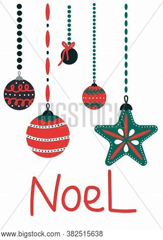 Noel Postcard. Christmas Card With Handing Xmas Glass Toy Balls And Lettering, Winter Festive Gift C