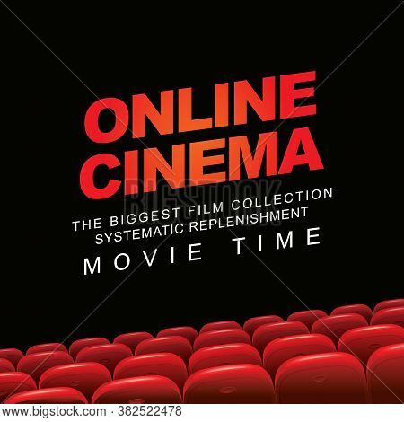 Online Cinema Poster, The Biggest Film Collection. Movie Theater At Home. Vector Illustration Of Emp