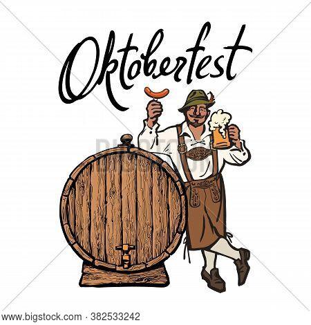 Bavarian Man With Beer Mug And Sausage Leaning On Barrel. Lettering Octoberfest. Vector Illustration