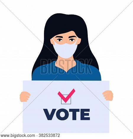 Girl Voter In Protective Mask Holds A Poster With Text Vote
