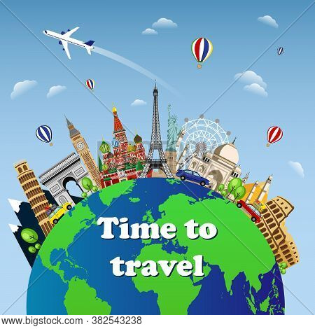 Travel To World. Road Trip. Tourism. Landmarks On The Globe. Welcome To Travel On The World Concept