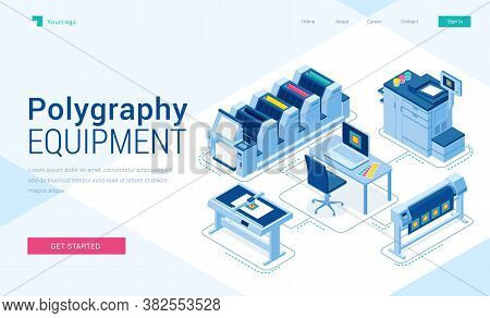 Polygraphy Equipment Banner. Typography Business, Printing Service. Vector Landing Page Of Printing