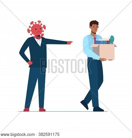 Job Loss Due To Covid-19 Virus, Economic Downturn. The Coronavirus Leaves People Unemployed. A Fired