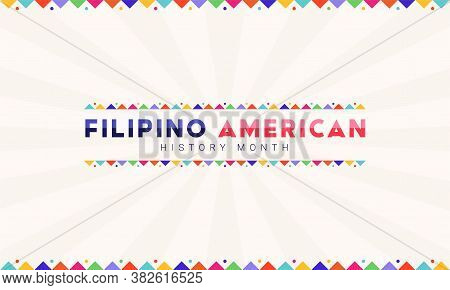 Filipino American History Month - October - Horizontal Vector Banner Template With The Text And Colo