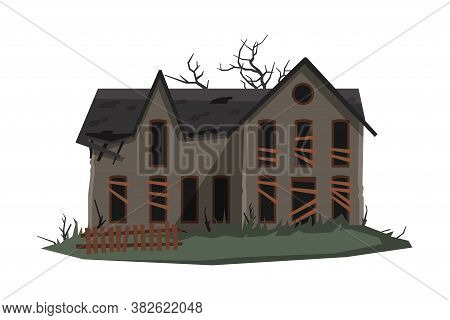 Scary Mansion, Abandoned Two Storey House Building With Boarded Up Windows Vector Illustration On Wh