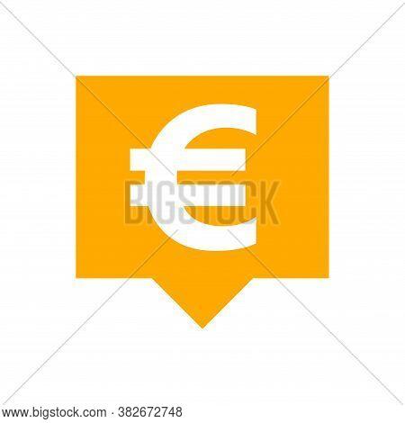Euro Currency Symbol In Speech Bubble Square Orange For Icon, Euro Money For App Symbol