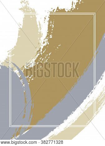 Vertical Frame With Paint Brush Strokes Background.  Trendy Design Template For Card. Vector Border