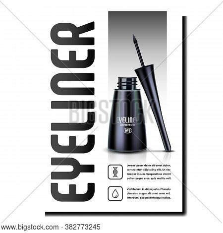 Eyeliner Beauty Accessory Promo Poster Vector. Eyeliner Liquid Cosmetic Blank Bottle And Brush Cap C