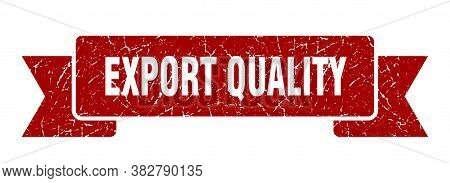 Export Quality Grunge Vintage Retro Band. Export Quality Ribbon