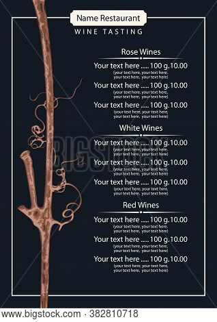 Wine List Or Testing For A Restaurant Or Cafe. Vector Illustration With A Dry Vine Branch And A Pric