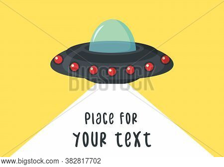 Ufo Flying Spaceship In Flat Design. Alien Space Ship In Cartoon Style. Ufo Isolated On Background.