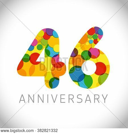 46 Th Anniversary Numbers. 46 Years Old Multicolored Congrats. Cute Congratulation Concept. Isolated