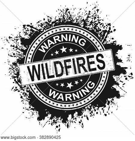 Black Wildfire Warning Rubber Stamp Style Emblem. On White