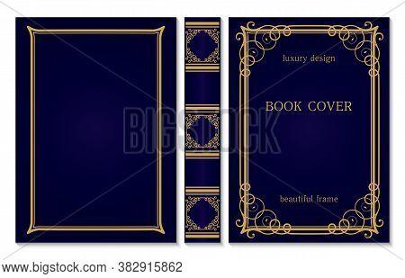 Book Cover And Spine Ornament. Vintage Old Frames. Royal Golden And Dark Blue Style Design. Border T