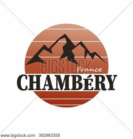 Chambery France Rhone-alpes Logo Sign Badge On White