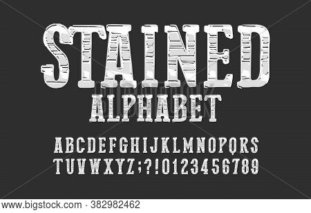 Stained Alphabet Font. Messy Vintage Letters, Numbers And Symbols. Vector Typescript For Your Typogr