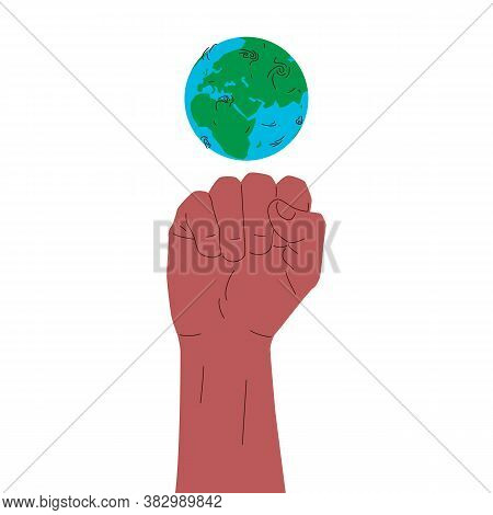 Earth Globe And Clenched Fist. Vector Conceptual Illustration Of Earth Planet Globe With Humans Hand