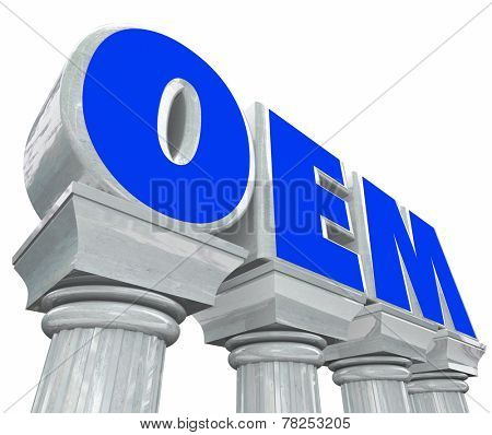 OEM letters standing for original equipment manufacturer on stone or marble columns to illustrate best and strongest quality parts for replacement or repair in your vehicle or appliance