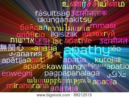 Background concept wordcloud multilanguage international many language illustration of apathy glowing light