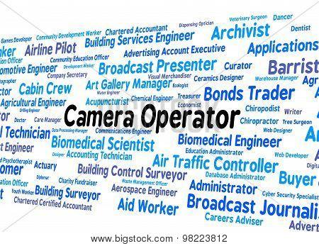 Camera Operator Indicates Machine Minder And Cameras