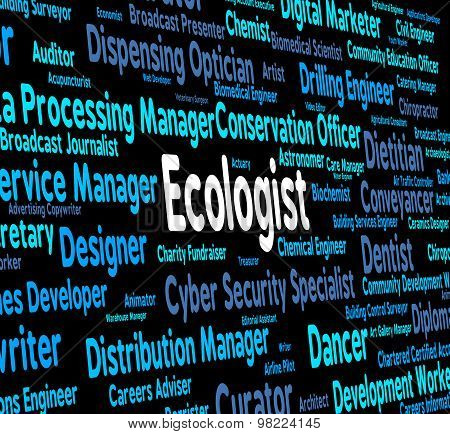 Ecologist Job Represents Occupation Environment And Employment