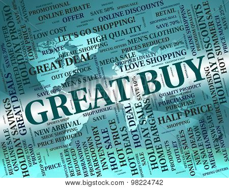 Great Buy Represents Awesome Buying And Fantastic