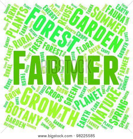 Farmer Word Represents Agriculture Farmland And Farms