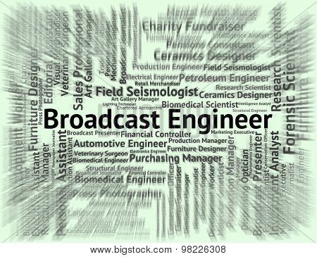 Broadcast Engineer Meaning Work Job And Position poster