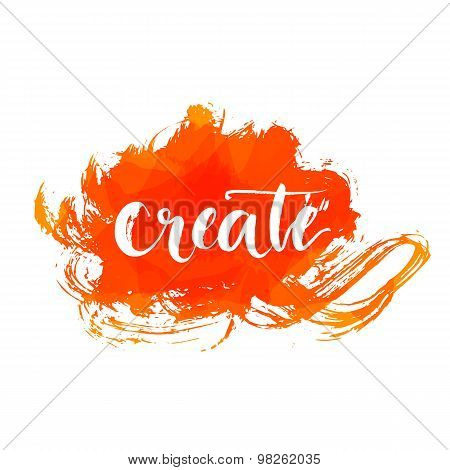 Brush calligraphy word create at orange expressive artistic paint background. Vector illustration