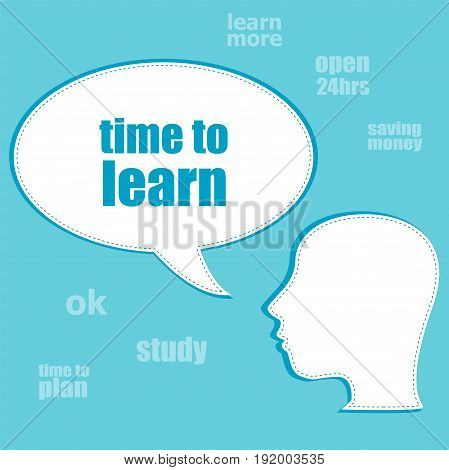 Text Time To Learn. Education Concept . Silhouette Of A Head With Speech Bubble