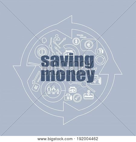Text Saving Money. Management Concept . Icon And Button Set