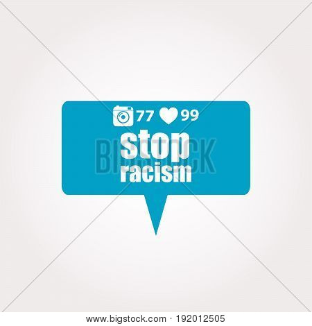 Text Stop Racism. Social Concept . Labels With Text, Heart, Camera And Counters
