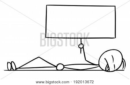 Cartoon vector doodle dead stickman lying on the ground and holding empty sign for your text