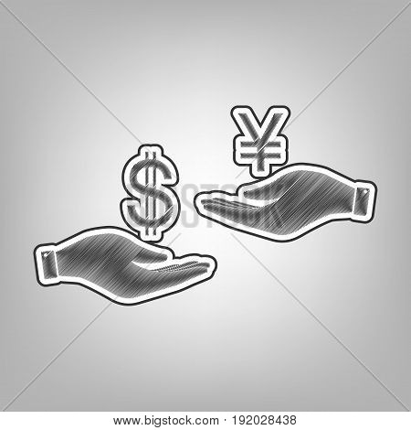 Currency exchange from hand to hand. Dollar and Yen. Vector. Pencil sketch imitation. Dark gray scribble icon with dark gray outer contour at gray background.