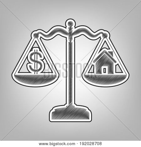 House and dollar symbol on scales. Vector. Pencil sketch imitation. Dark gray scribble icon with dark gray outer contour at gray background.