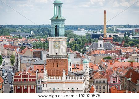 Poznan, Poland - June 28, 2016: Town Hall, Old And Modern Buildings In Poznan