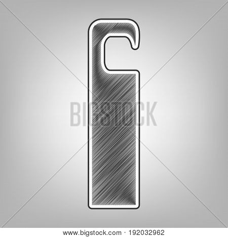 Hotel Door hanger tag sign. Vector. Pencil sketch imitation. Dark gray scribble icon with dark gray outer contour at gray background.