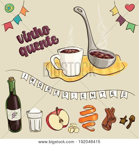 Text translation: mulled wine and ingredients. Traditional beverage consumed during brazilian June Parties in a mug and being served with a ladle. Loose style joyful vector.