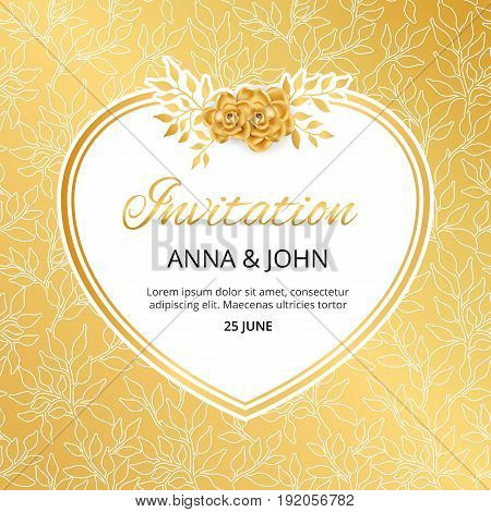 Gold Flower wedding heart invitation for weddings, background, anniversary marriage, engagement, birthday, Baby shower. Save the date. For flyer, invite, greeting card, greetings card congratulation