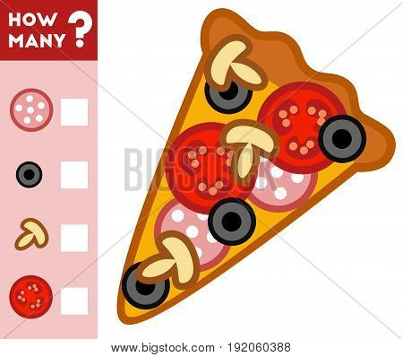 Counting Game for Preschool Children. Educational a mathematical game. Count how many pizza items and write the result! poster