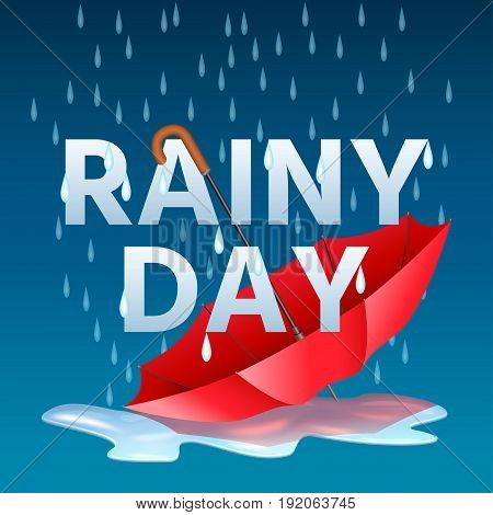 Open red umbrella in puddles and text rainy day with rain drops. Vector illustration