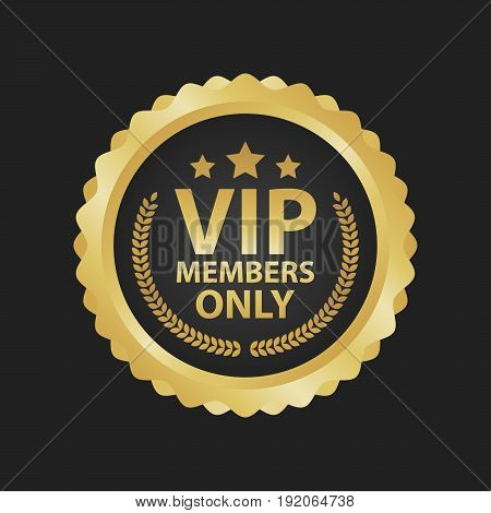 Vip Members Only premium golden badges. Gold round label vector illustration.
